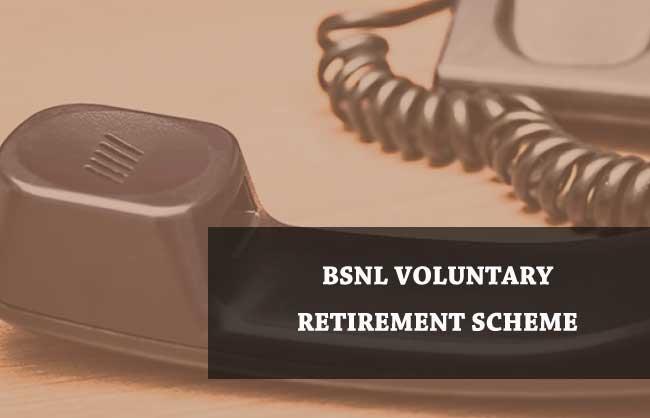 BSNL VRS 2019 Details