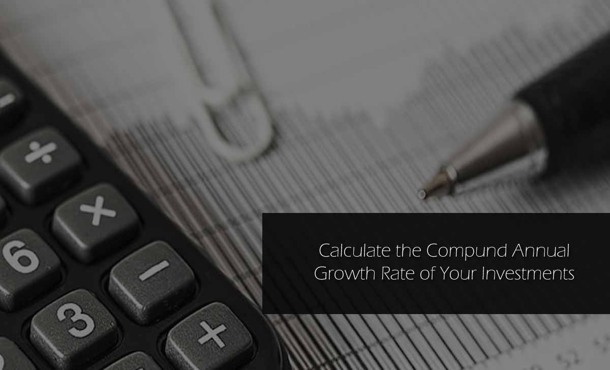 CAGR Calculator – Calculate your Investments Compound Annual Growth Rate