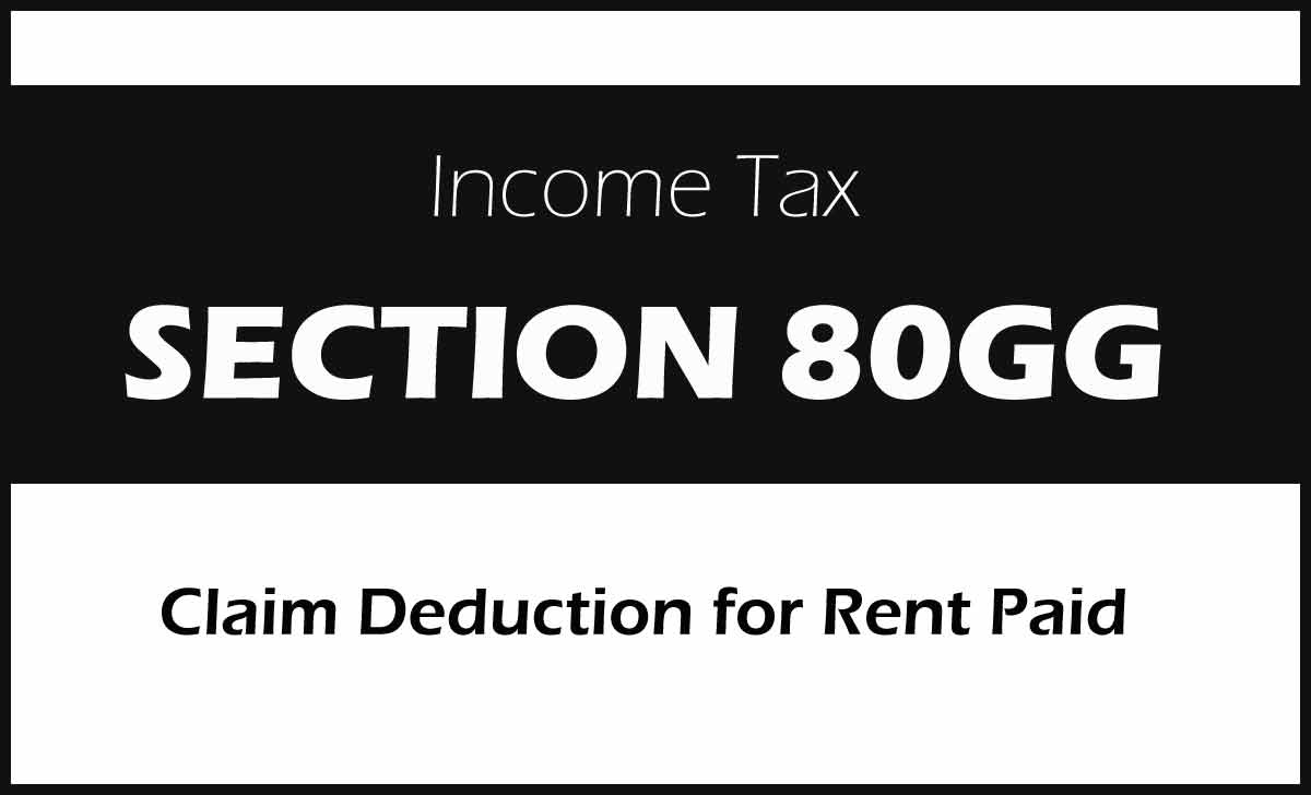 Section 80GG of Income Tax Exemption to Claim HRA Tax Refund