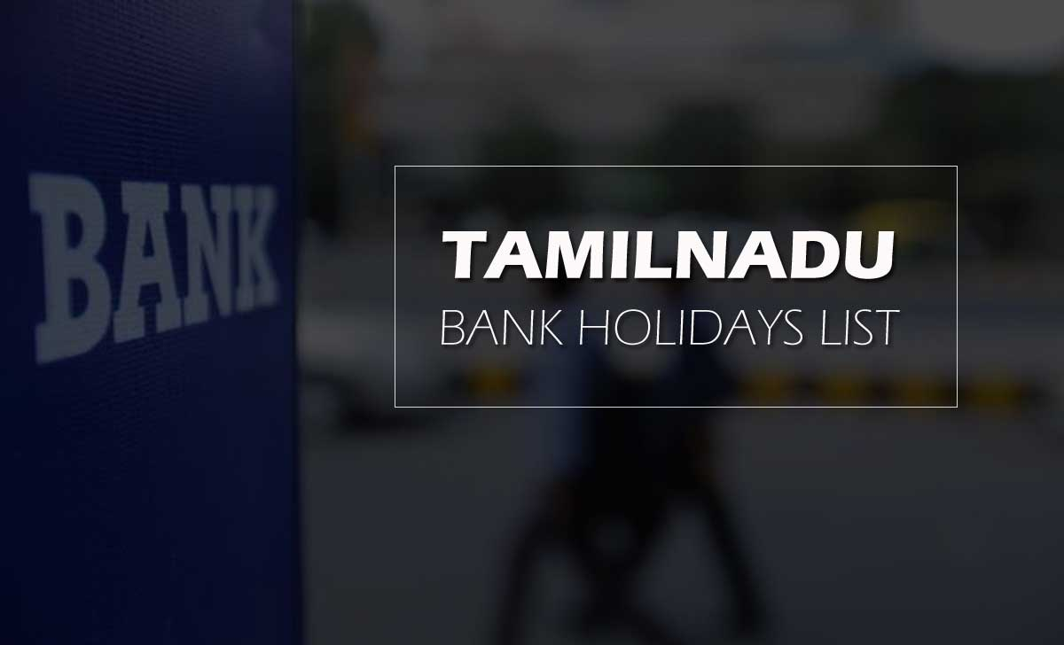 Tamil Nadu Bank Holidays List