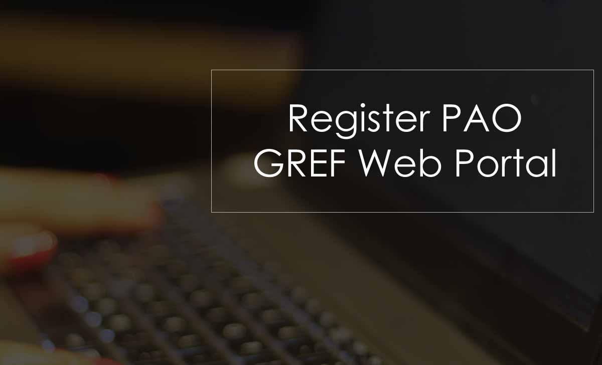 PAO GREF Registration for New Login Username & Password