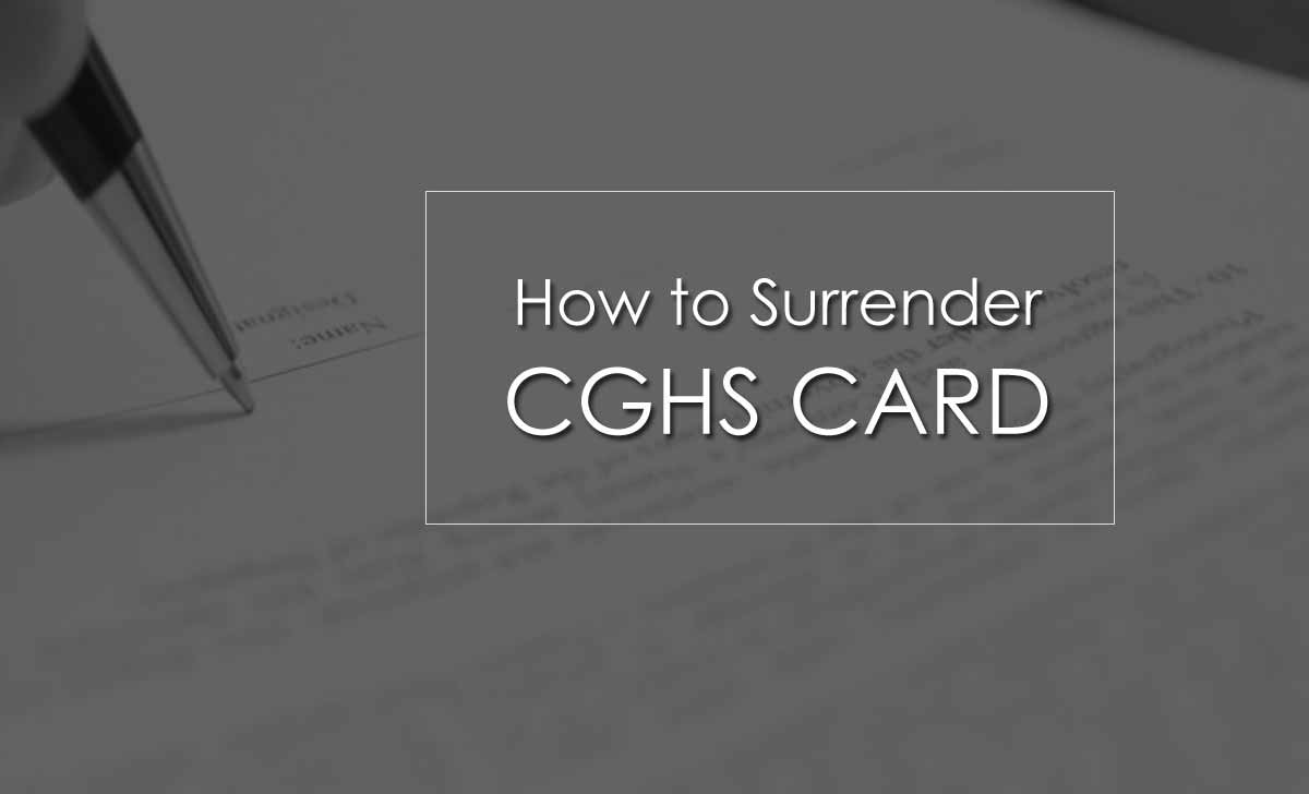 How to Surrender CGHS Card in online or offline