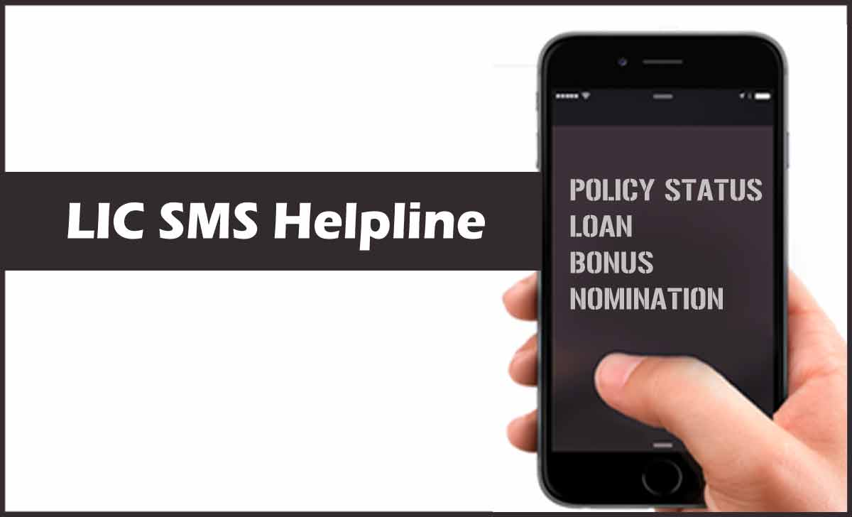 LIC SMS Helpline for Policy Status Loan, Bonus and Nomination