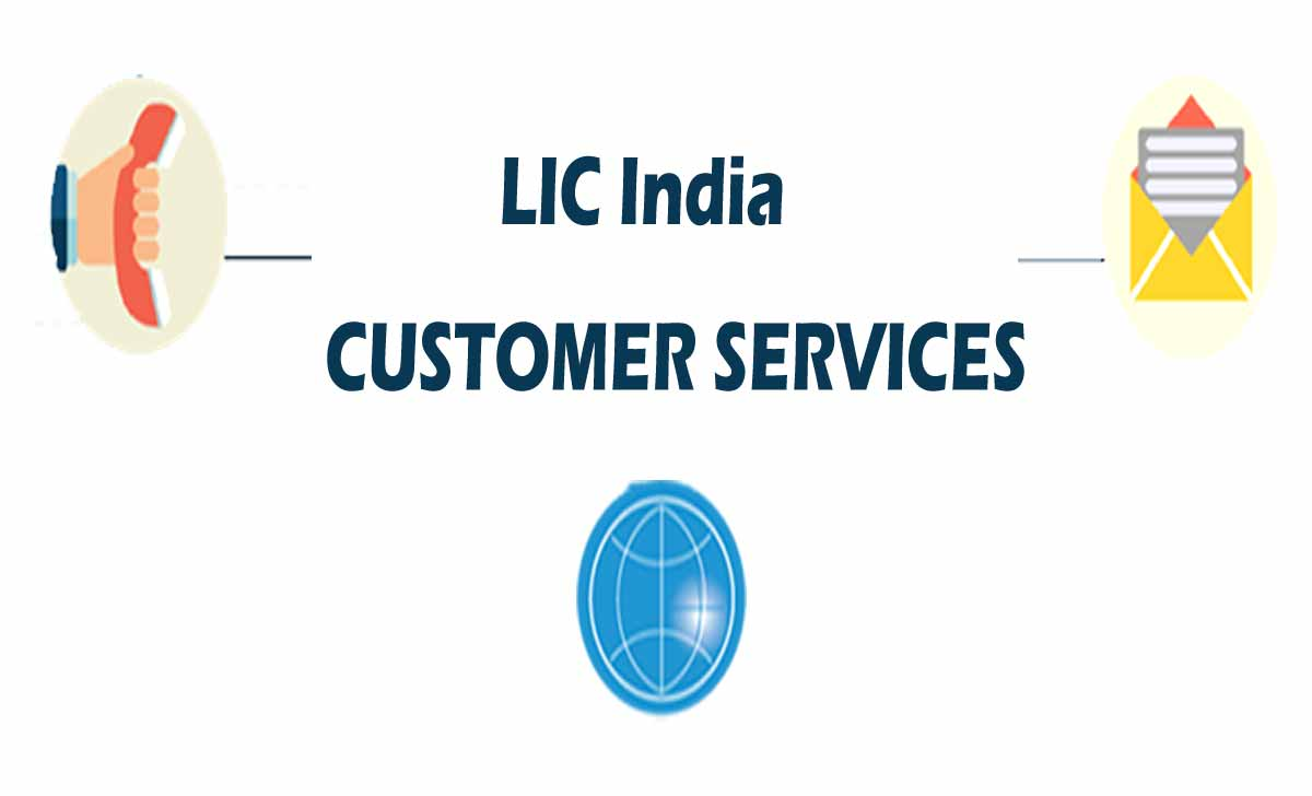 LIC India Customer Care on Phone, SMS and Online Portal