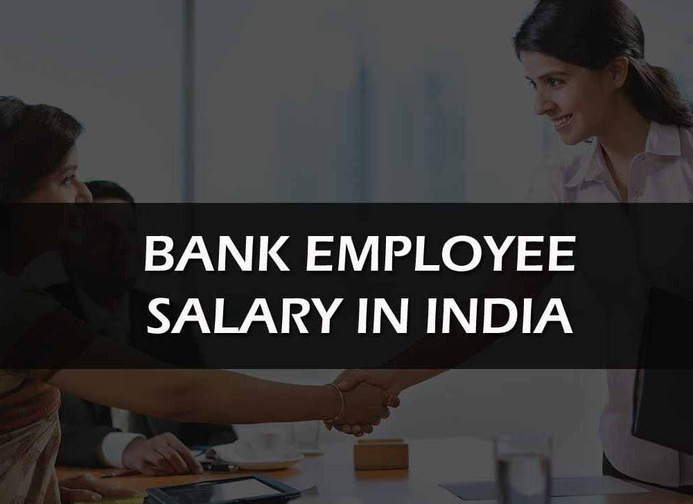 Bank Employee Salary (New Pay Scales) for Workmen & Officer