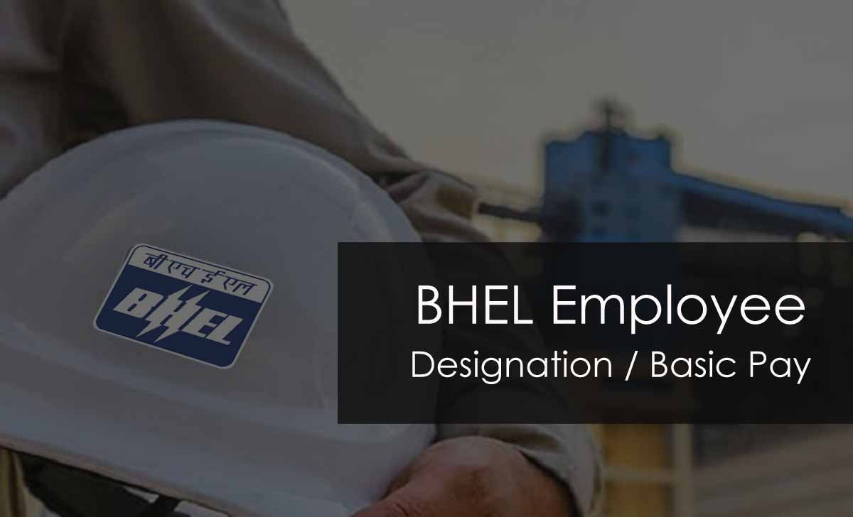 BHEL Employee Designation & Basic Pay Cadre Wise