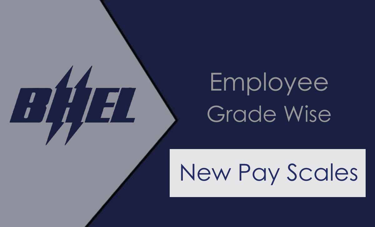 BHEL Pay Scales
