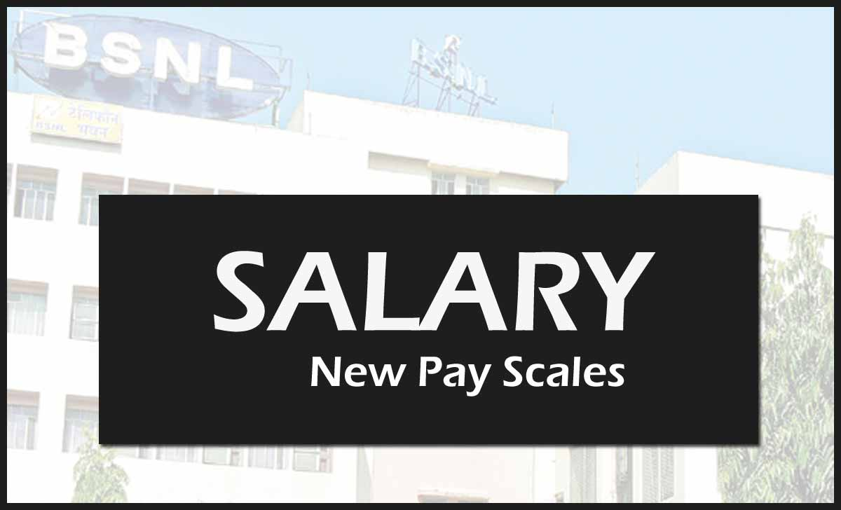BSNL Salary New Pay Scale for Officer and Non Executive Employee