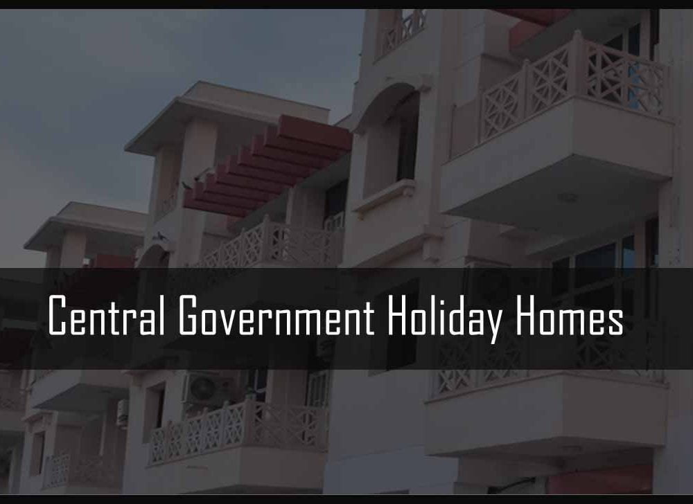 Central Government Holiday Homes in India for 2020