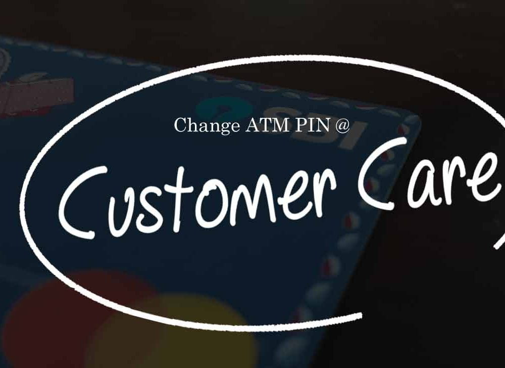 SBI ATM PIN Change at State Bank Customer Care