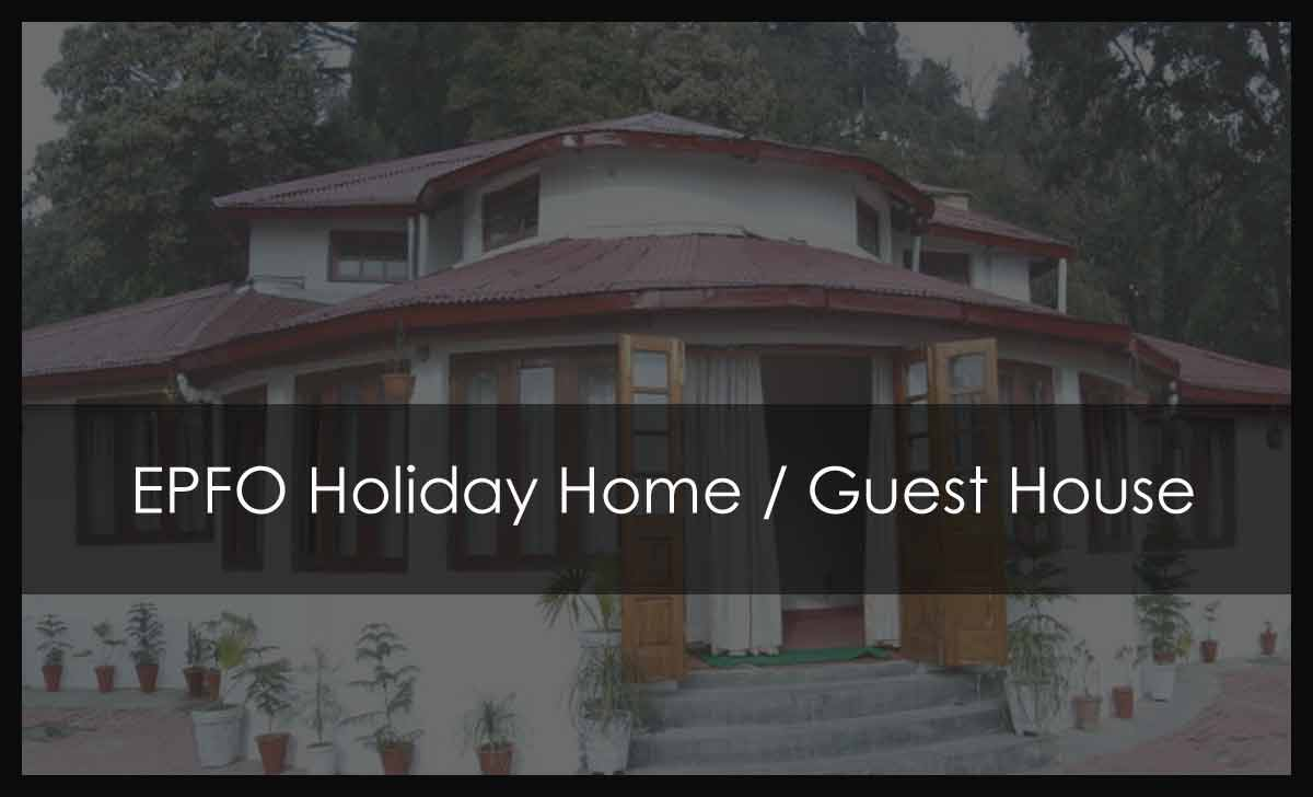 EPFO Holiday Home List in India