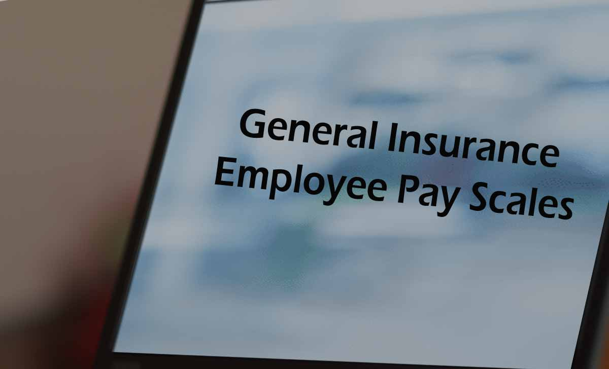 General Insurance (National, Oriental, United, New India Assurance) Employee Pay Scales