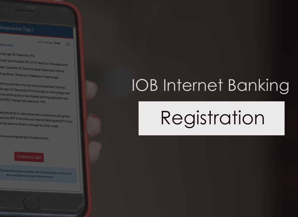 IOB Net Banking Registration for Individual or Corporate