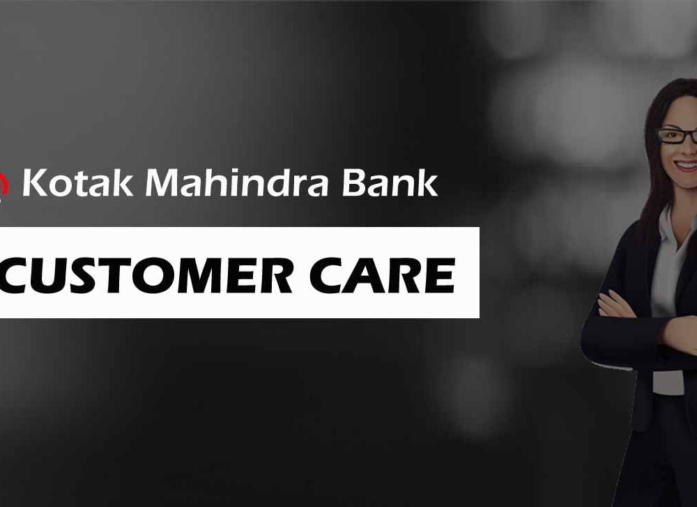 Kotak Mahindra Bank Customer Care Number for 24/7 Contact