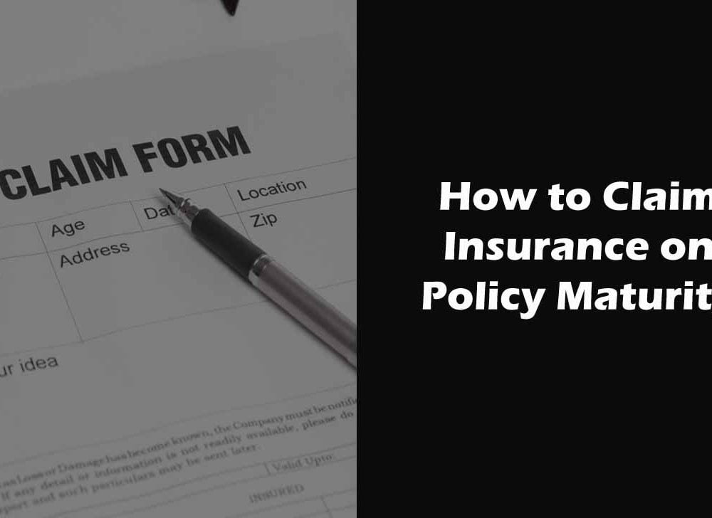 LIC Maturity Claim Process for Life Insurance Policy