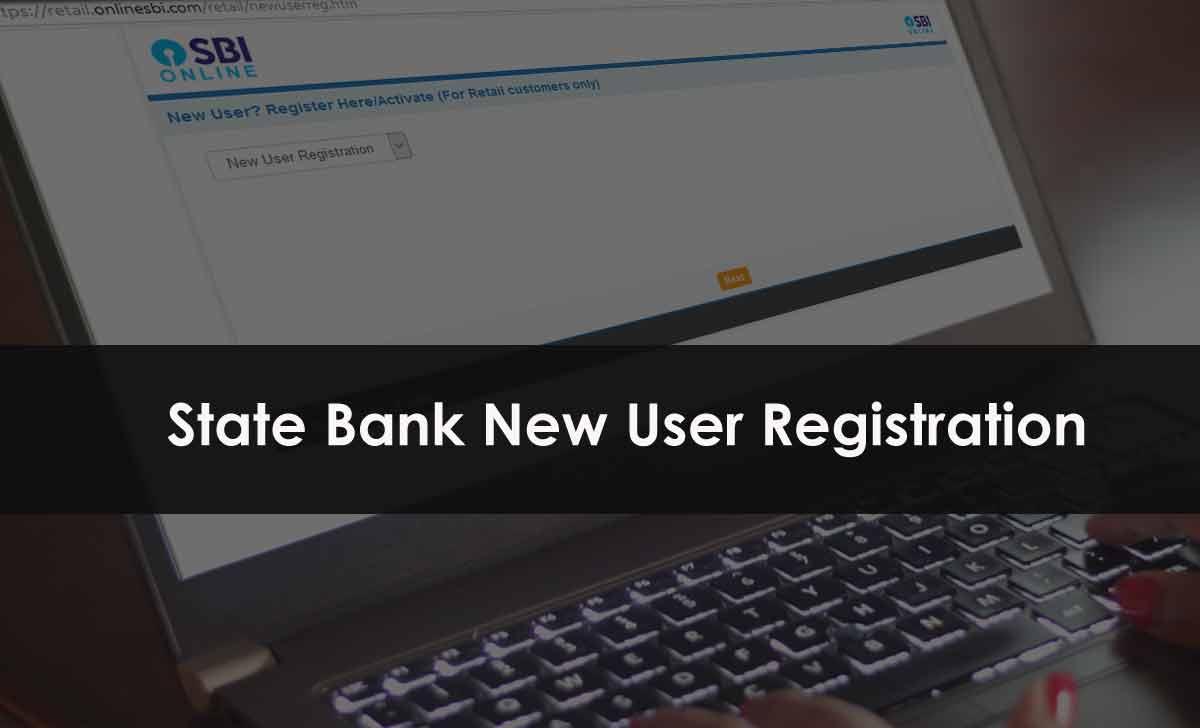 SBI Net Banking Registration for New User Login