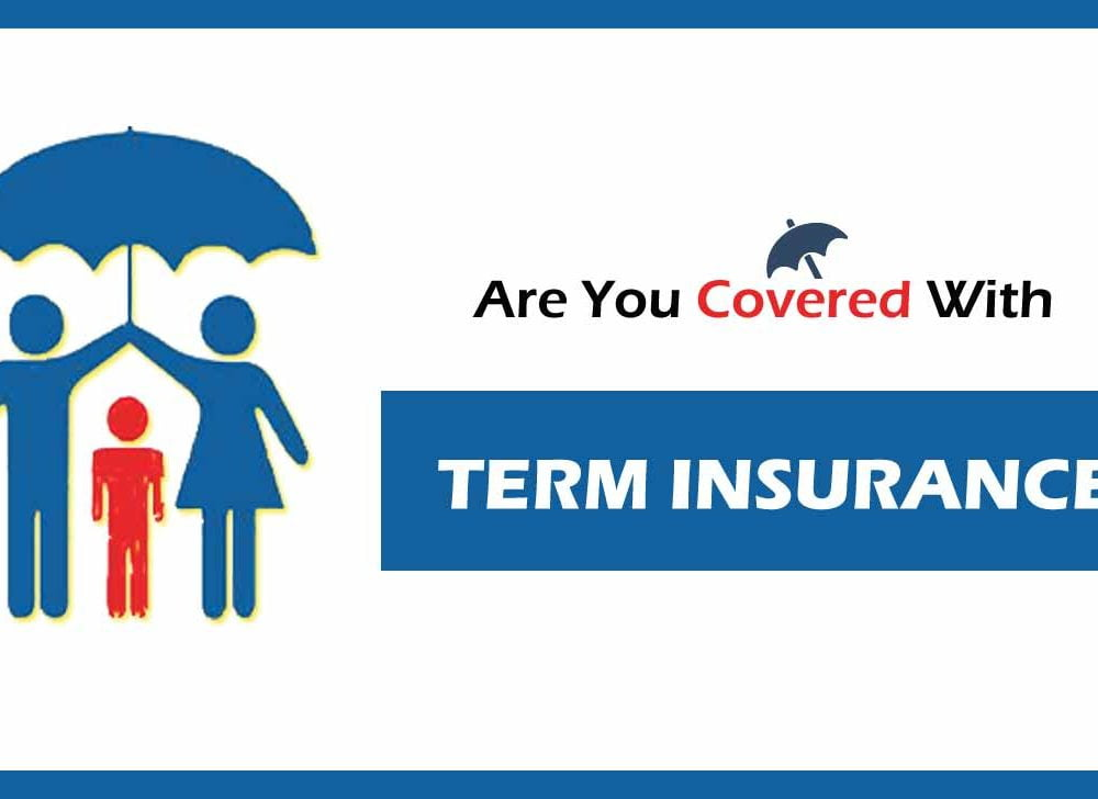 What is Term Insurance, Why Mandatory for Human Life