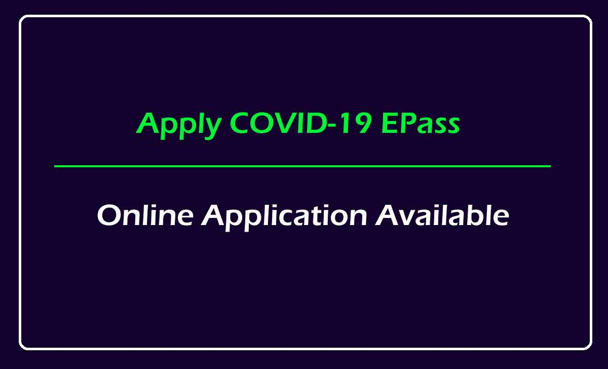 Corona E Pass (COVID-19) Application Online