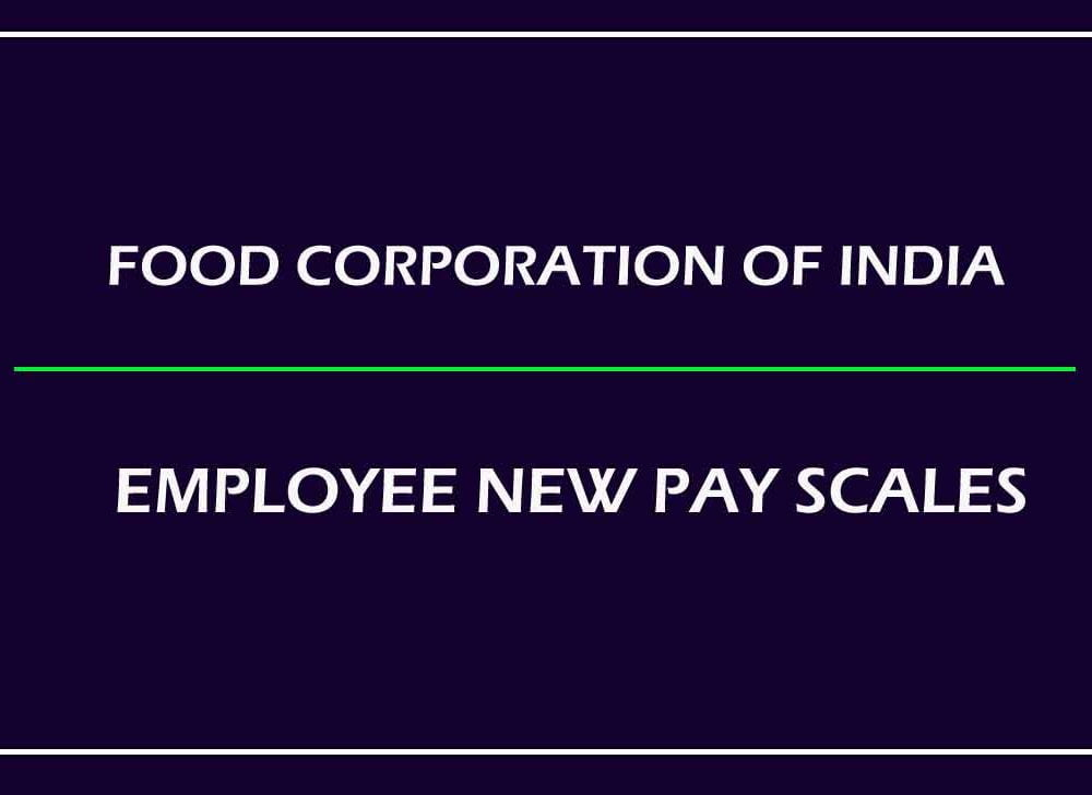 FCI Pay Scales for Executive & Class III/IV Employee
