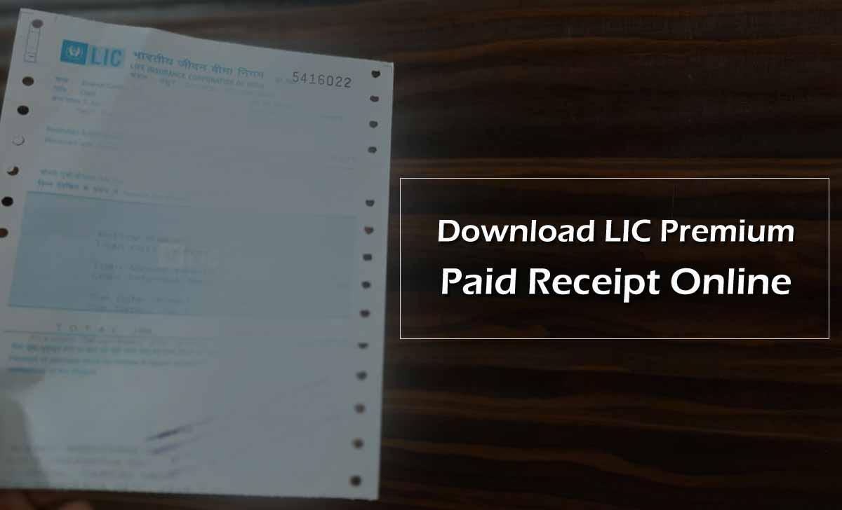 Download LIC Premium Paid Receipt Online