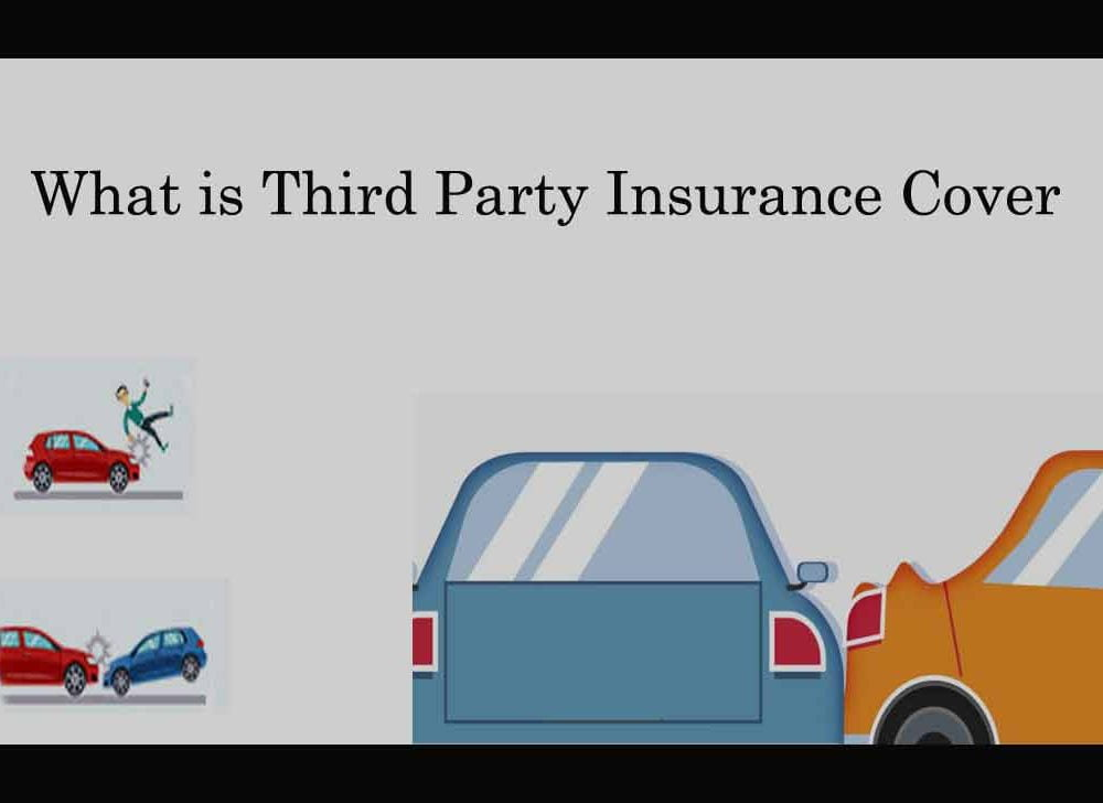 What is Third Party Insurance Policy and its  Protection