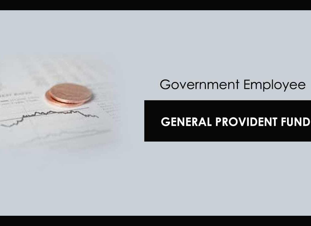 What is GPF & GPF Withdrawal is Taxable