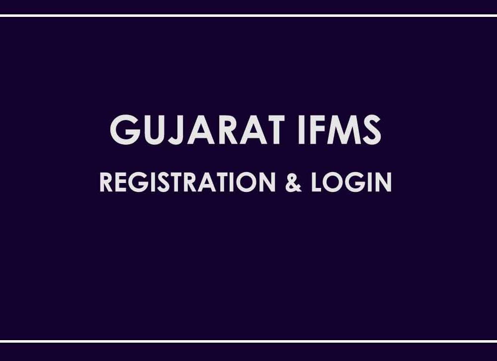 Gujarat IFMS Registration & Login for Government Employee