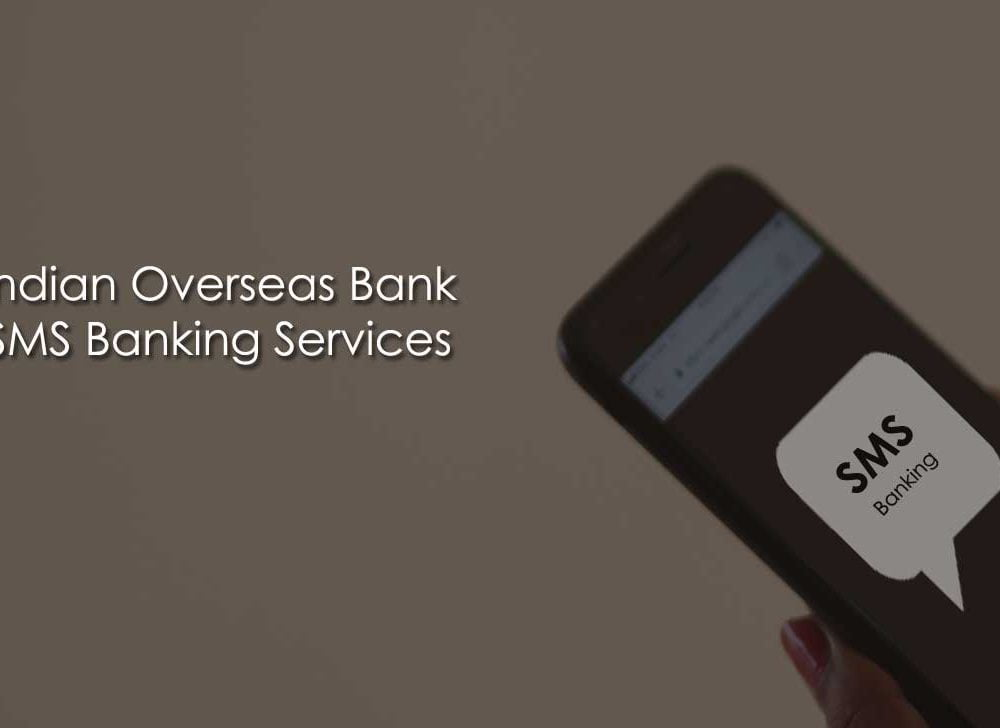 IOB SMS Banking with New SMS Codes