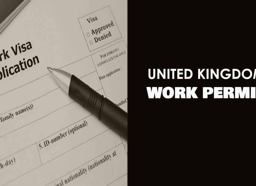 UK Work Visa, How to Get Work Permit Visa for United Kingdom