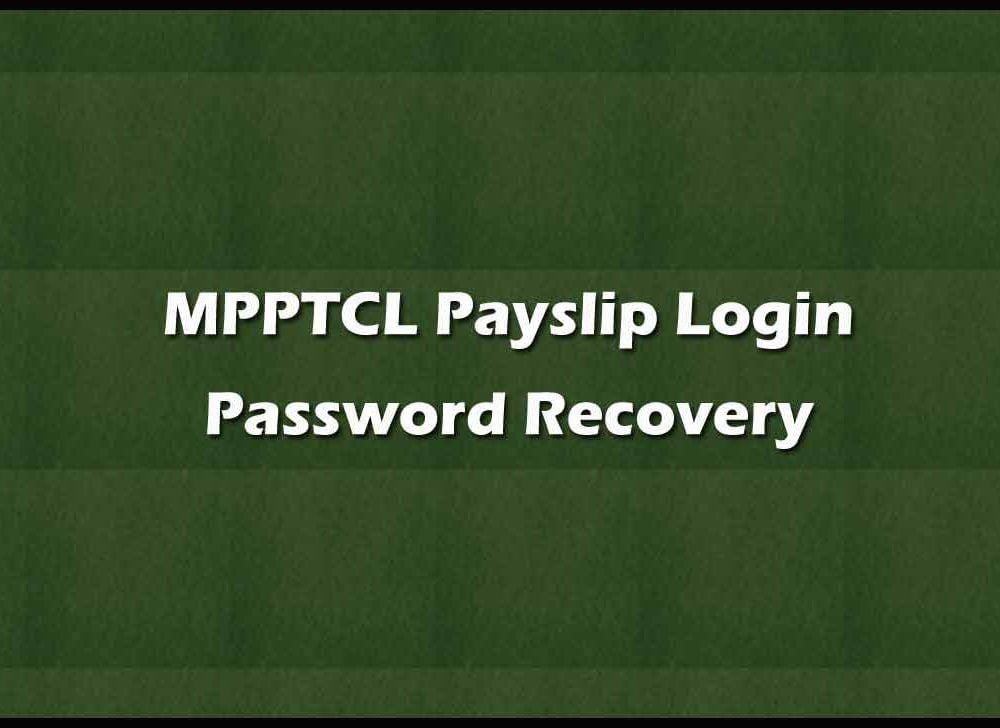 MPPTCL Payslip Password Recovery with New Process