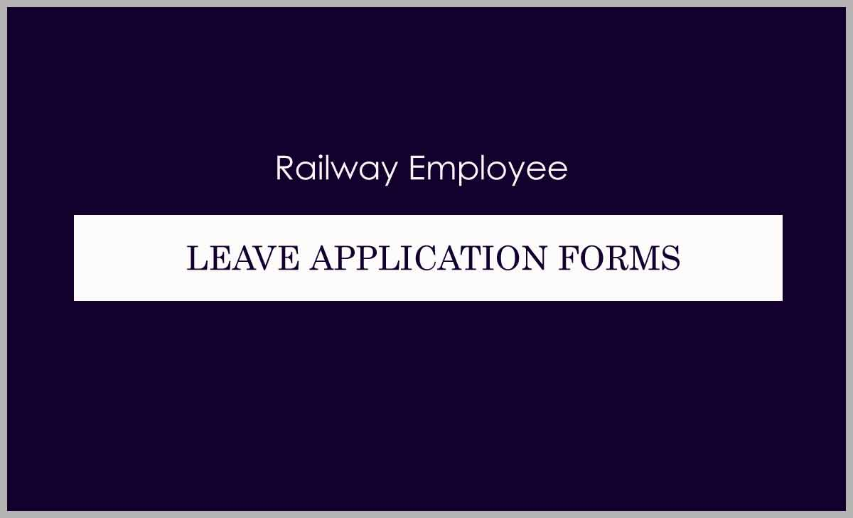 Railway Employee Leave Application Form