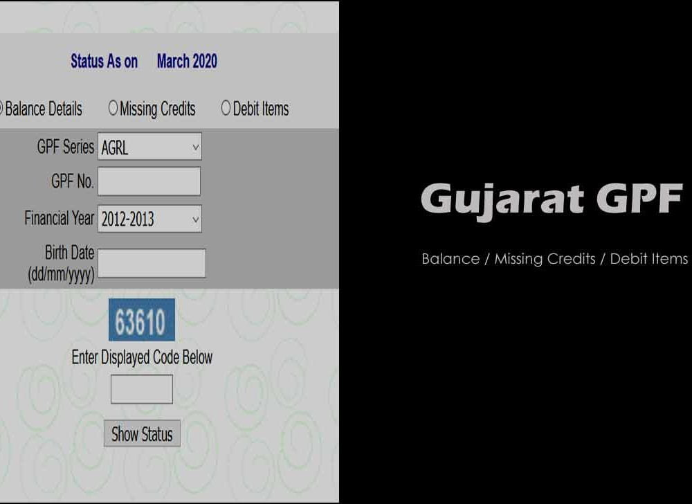Gujarat GPF Balance Details / Missing Credits / Debits Check Online