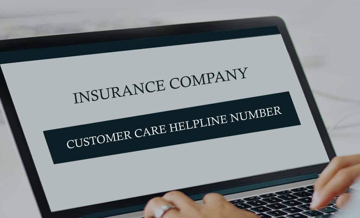 Insurance Company Customer Care Helpline Number