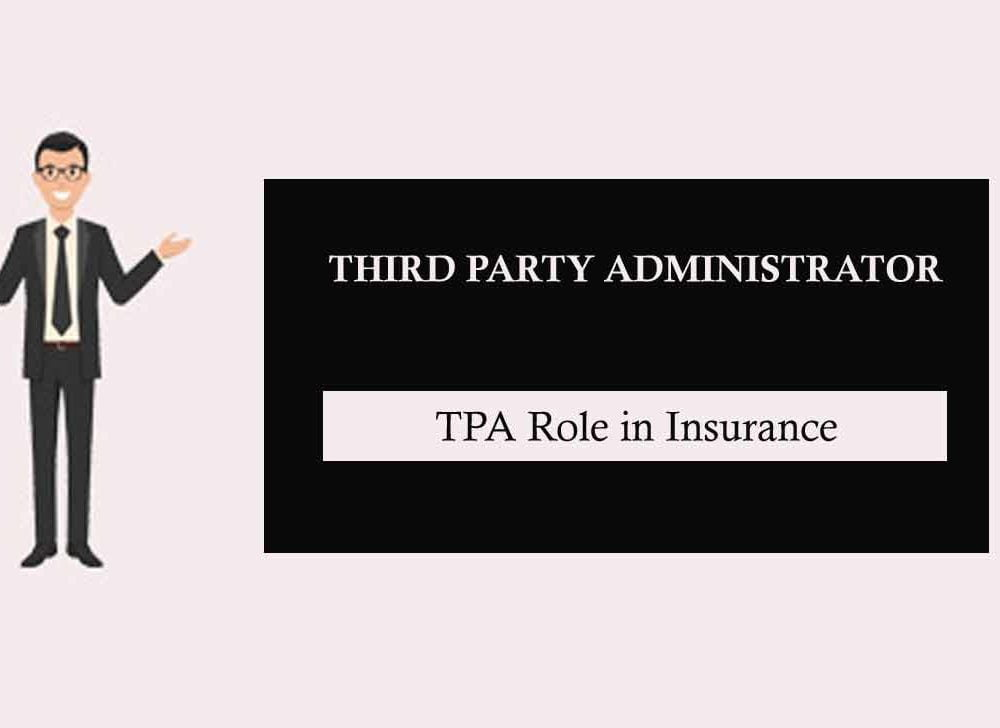 What is TPA in Health Insurance and Services Offered by TPA