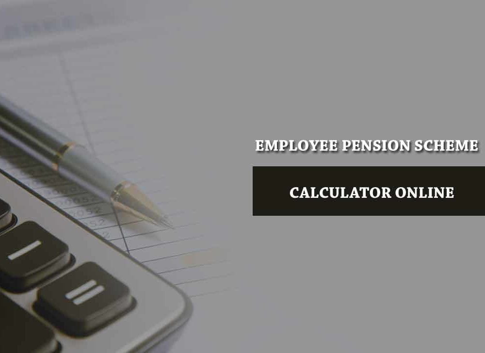 EPF Pension Calculator Online as Per New Calculation Formula