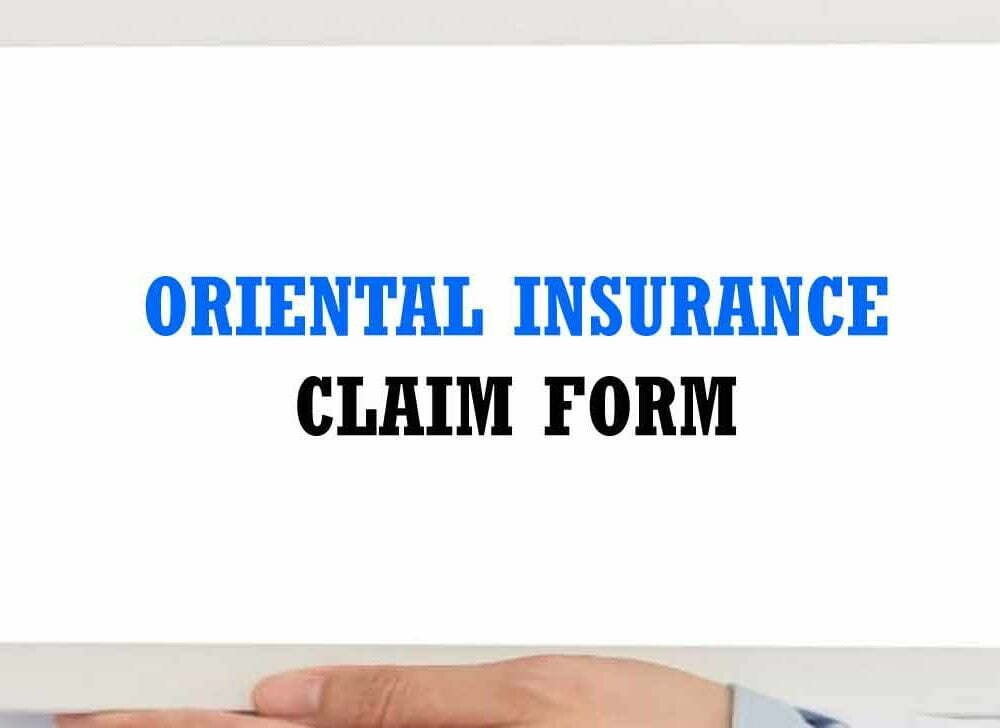Oriental Insurance Eclaim Form – Fill Application Digitally