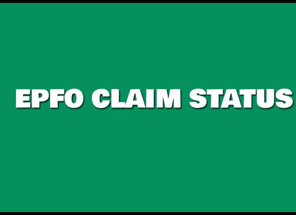 EPF Claim Status Online and Mobile App – Check Your Claim