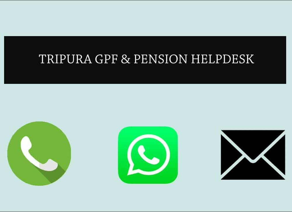 Tripura Grievance Helpdesk Details for Pension and GPF
