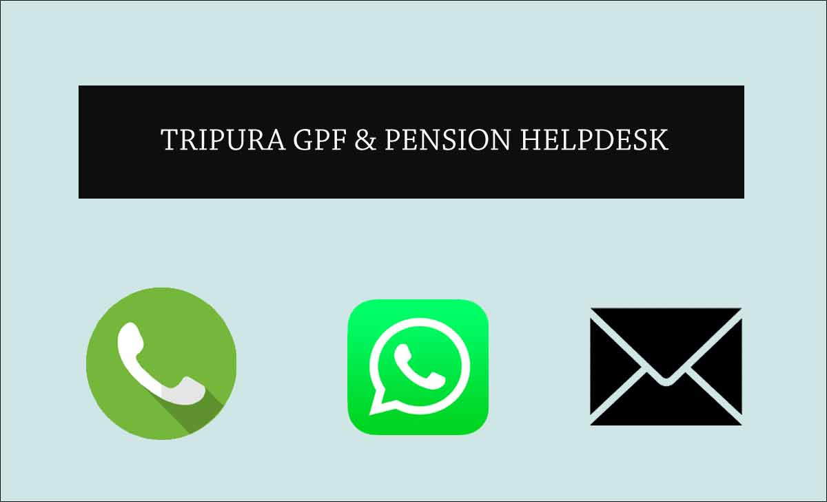 Tripura GPF and Pension Grievance Helpdesk