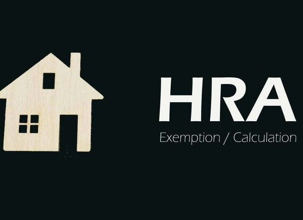 Guide on HRA, HRA Calculation and HRA Exemption
