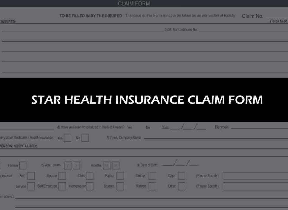 Star Health Insurance Claim Form to File a Medical Claim