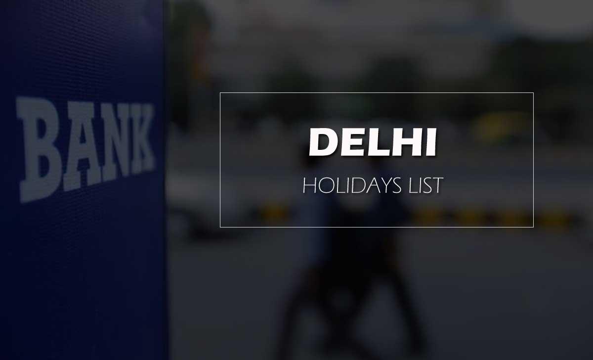 Delhi Bank Holidays
