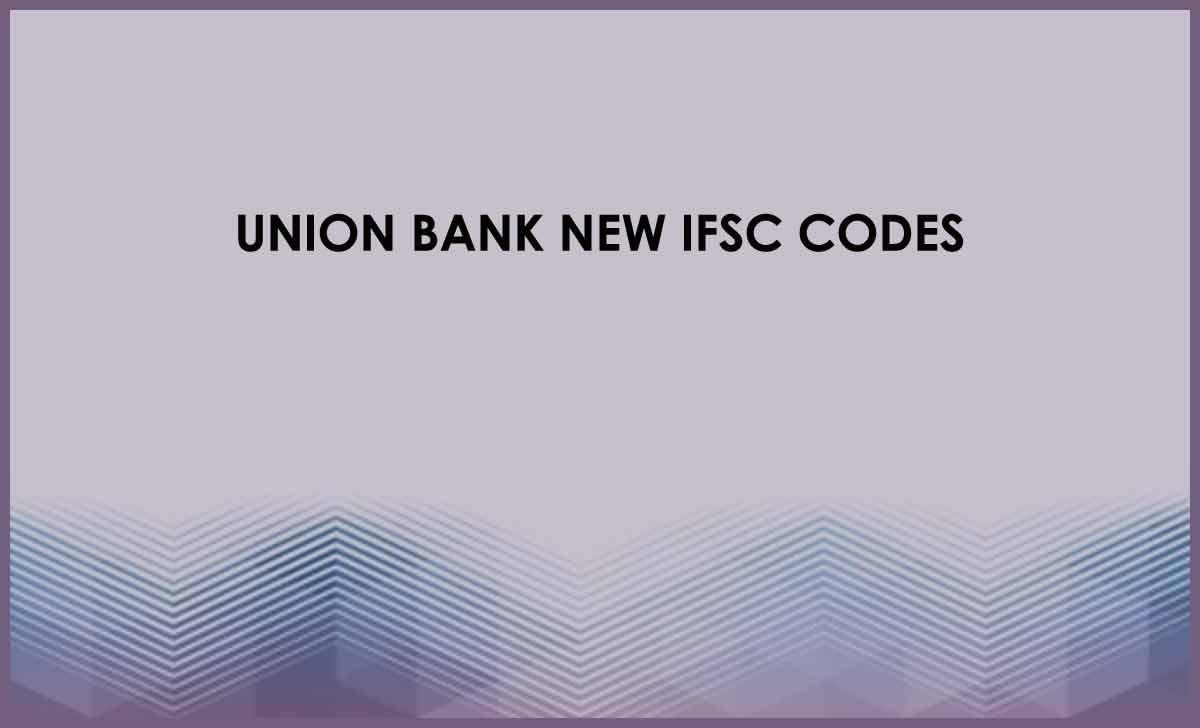 Union Bank IFSC Codes List
