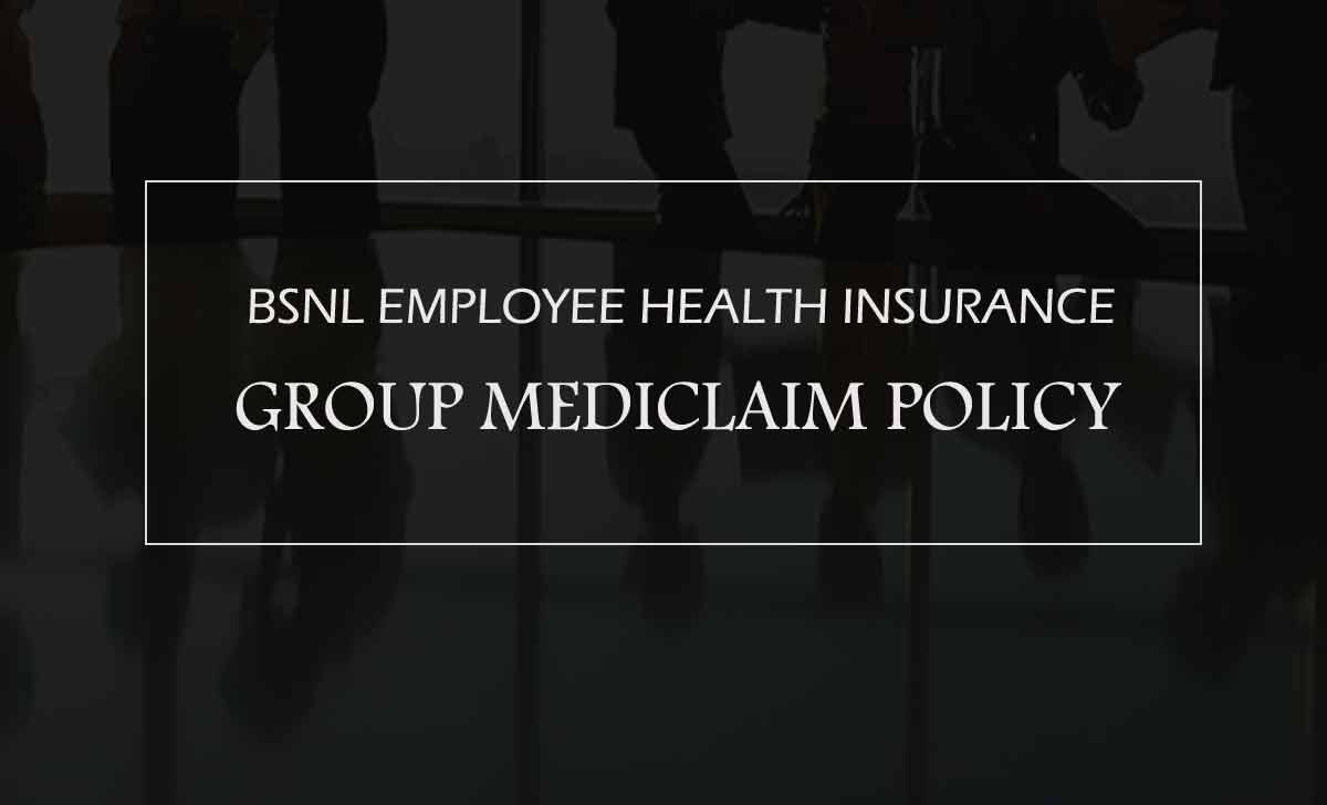 BSNL Employee Health Insurance