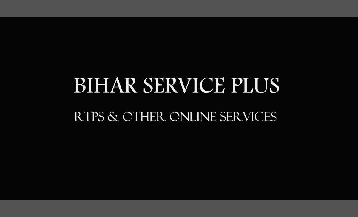 Service Plus Bihar