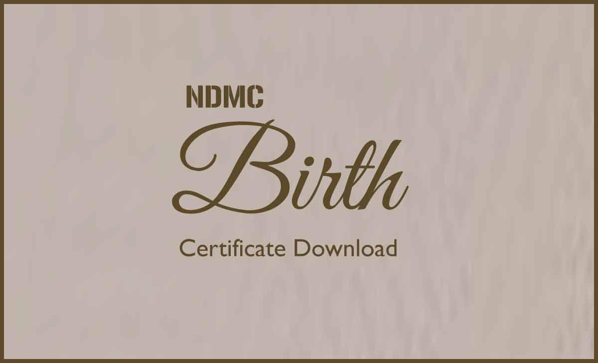 NDMC Birth Certificate